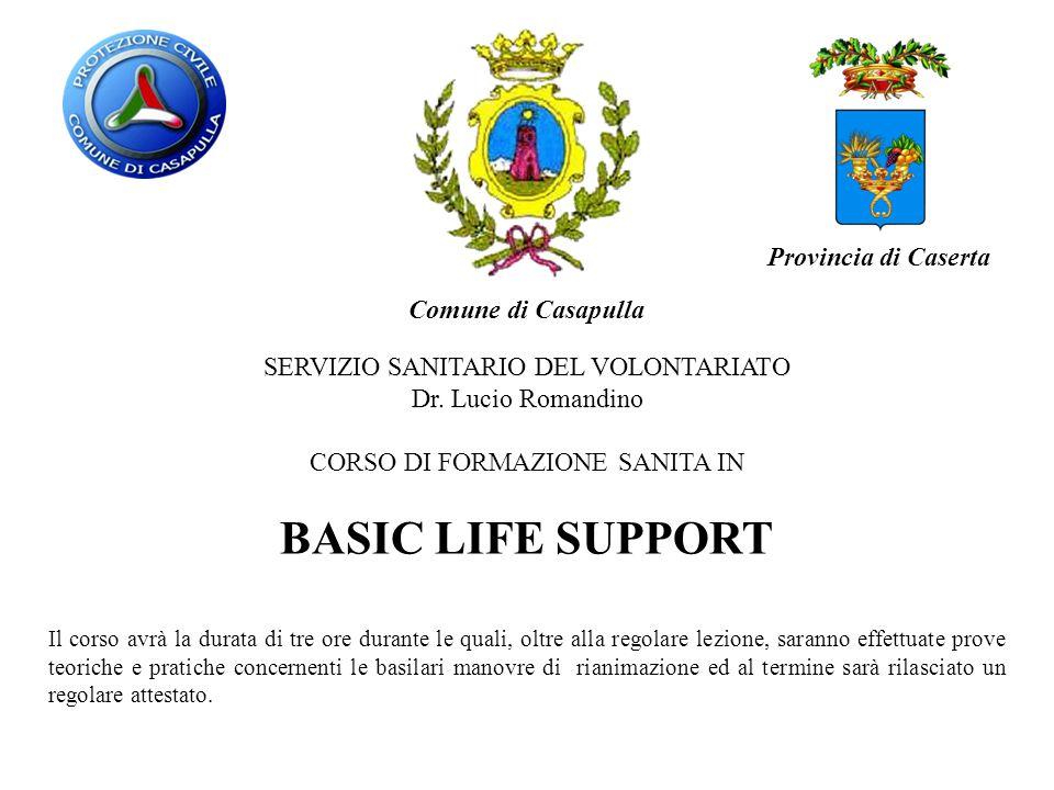BASIC LIFE SUPPORT Provincia di Caserta Comune di Casapulla