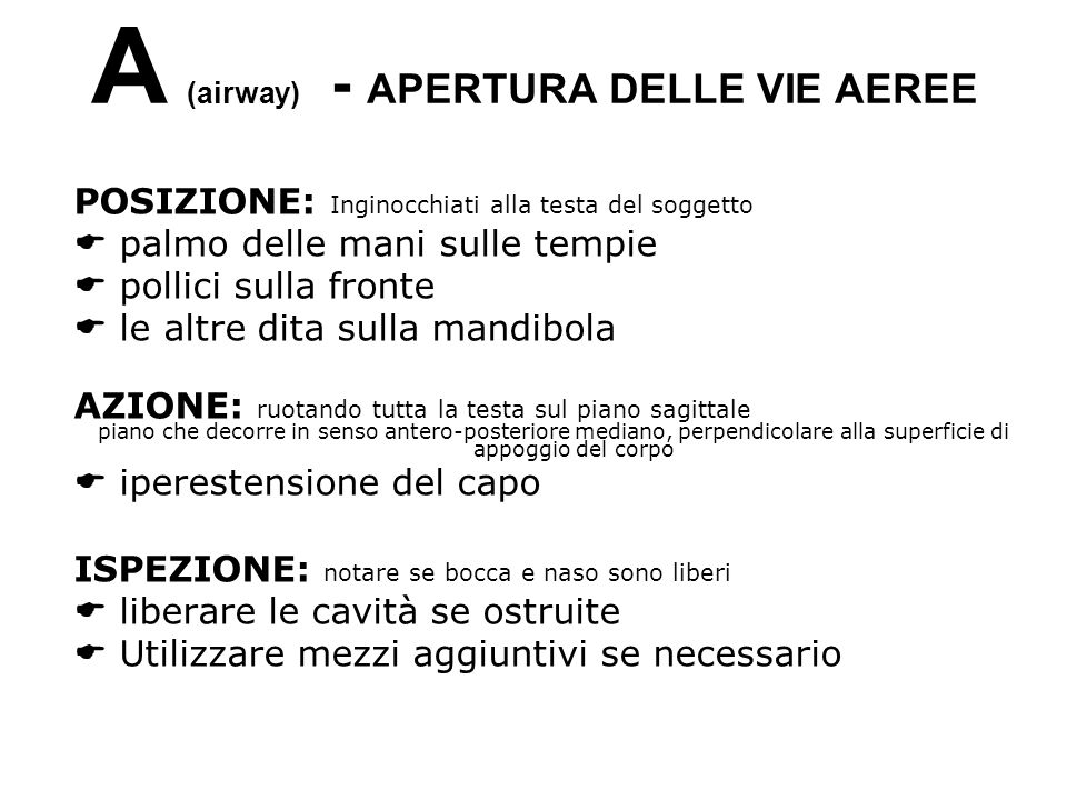 A (airway) - APERTURA DELLE VIE AEREE