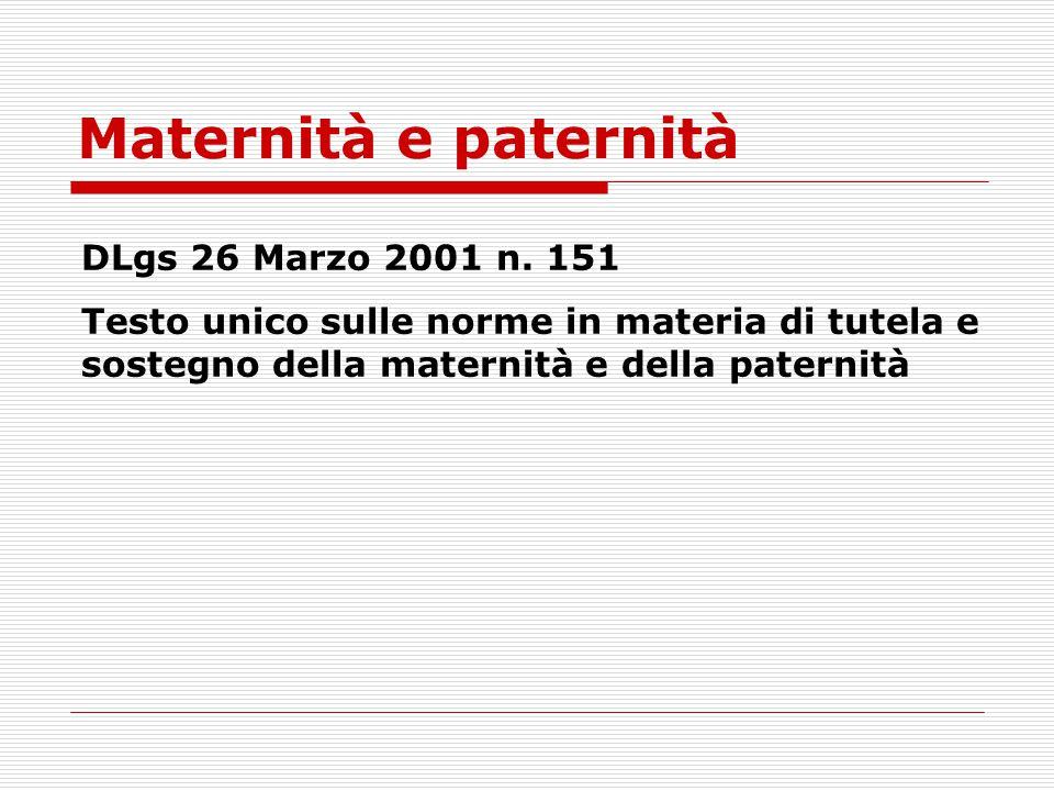 Maternità e paternità DLgs 26 Marzo 2001 n. 151