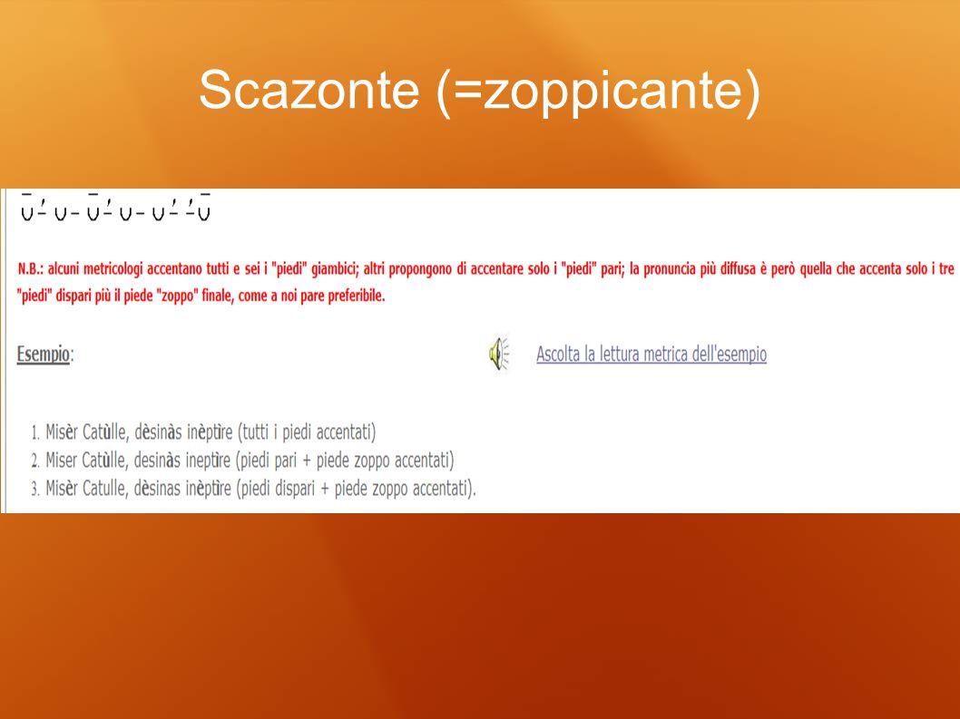 Scazonte (=zoppicante)