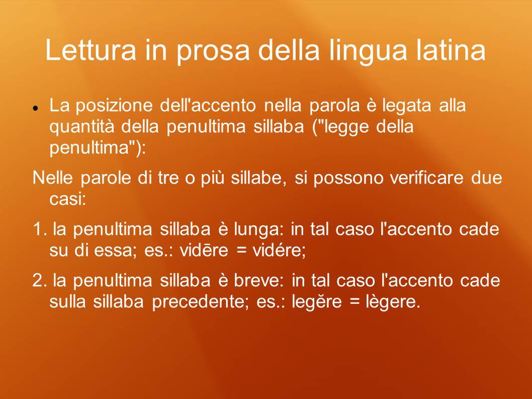 Lettura in prosa della lingua latina
