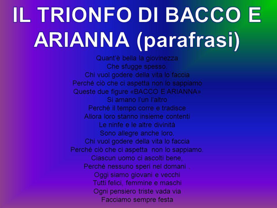 IL TRIONFO DI BACCO E ARIANNA (parafrasi)