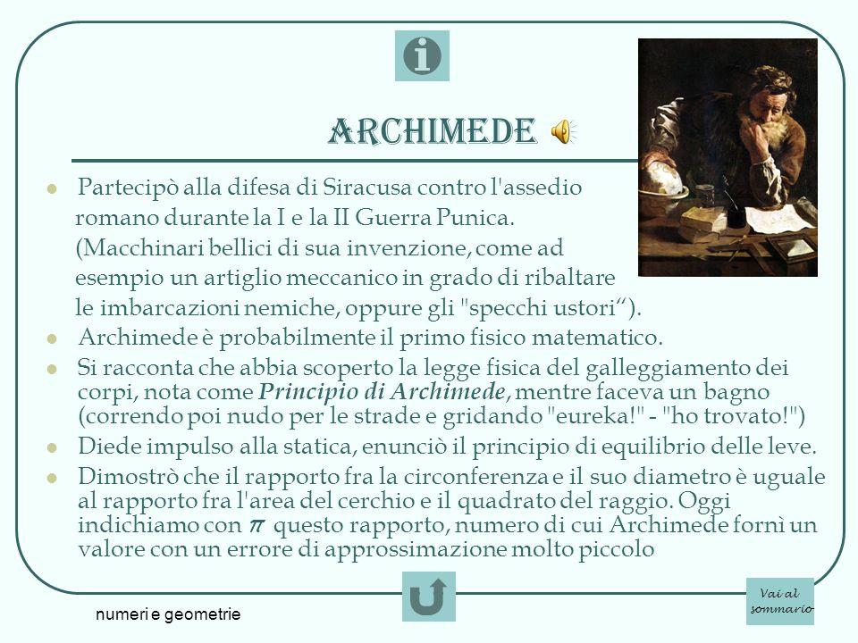 archimede Partecipò alla difesa di Siracusa contro l assedio