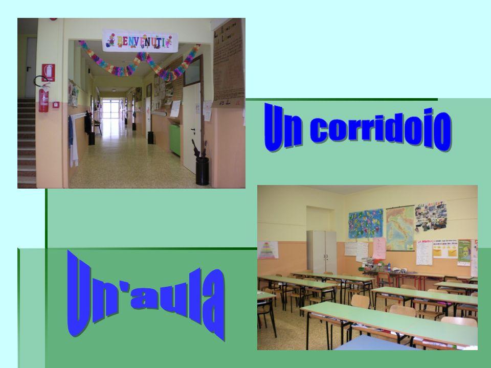 Un corridoio Un aula