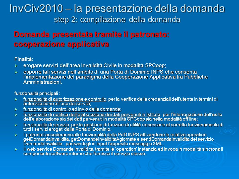 InvCiv2010 – la presentazione della domanda step 2: compilazione della domanda