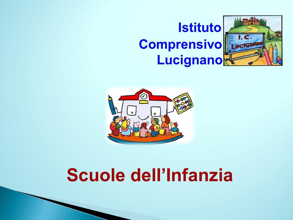 Istituto Comprensivo Lucignano Scuole dell'Infanzia