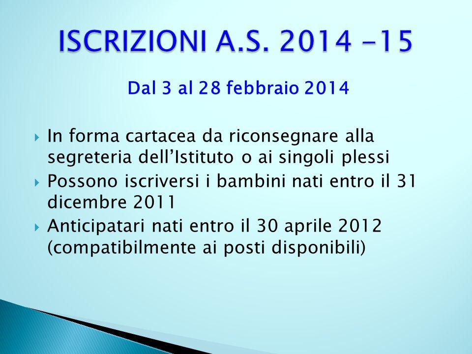ISCRIZIONI A.S. 2014 -15 Dal 3 al 28 febbraio 2014