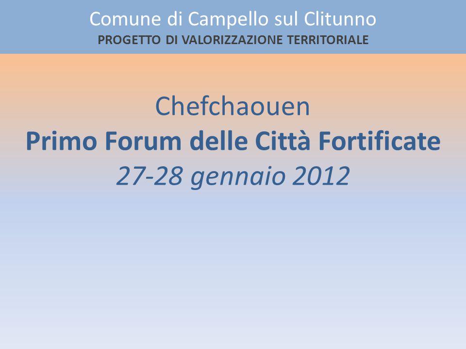 Chefchaouen Primo Forum delle Città Fortificate 27-28 gennaio 2012