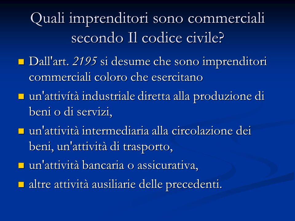 Quali imprenditori sono commerciali secondo Il codice civile