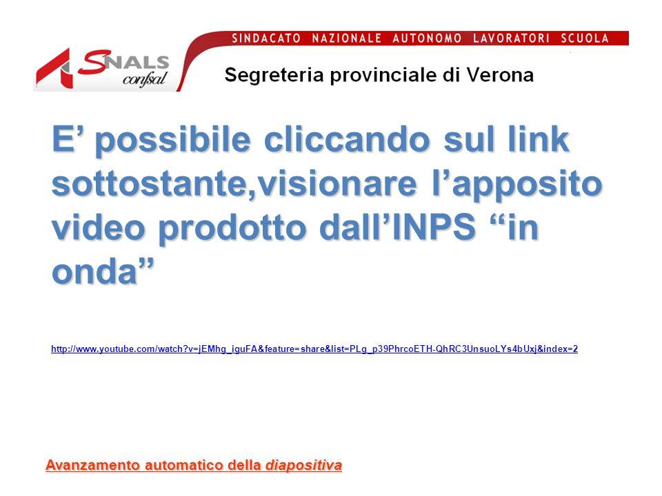 E' possibile cliccando sul link sottostante,visionare l'apposito video prodotto dall'INPS in onda