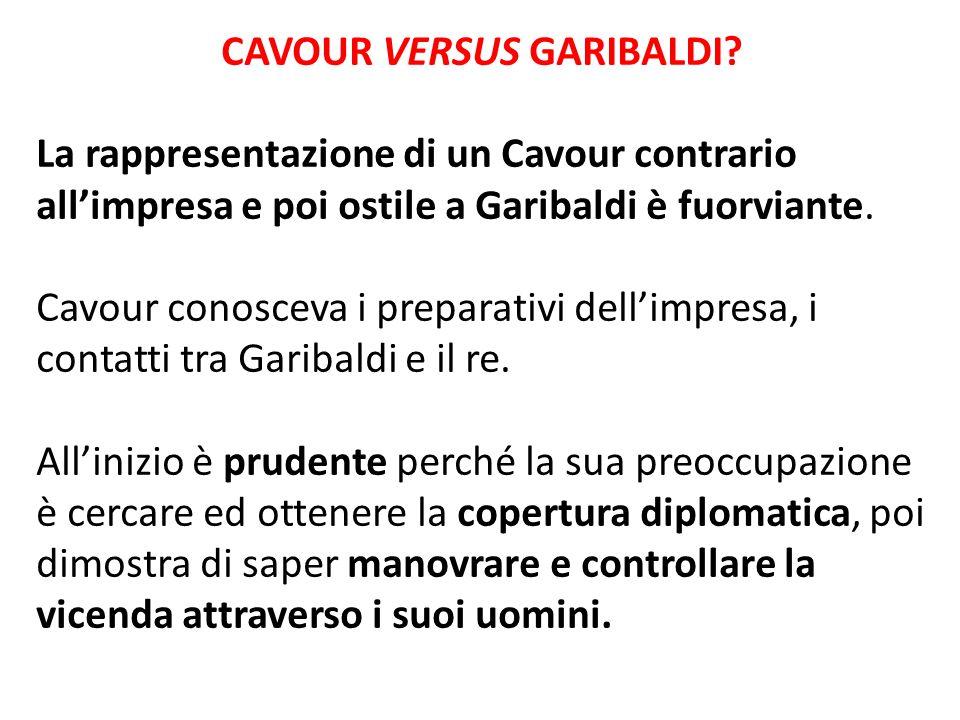 CAVOUR VERSUS GARIBALDI