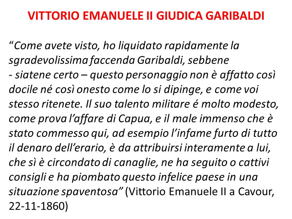 VITTORIO EMANUELE II GIUDICA GARIBALDI