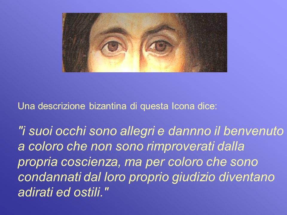 Una descrizione bizantina di questa Icona dice: