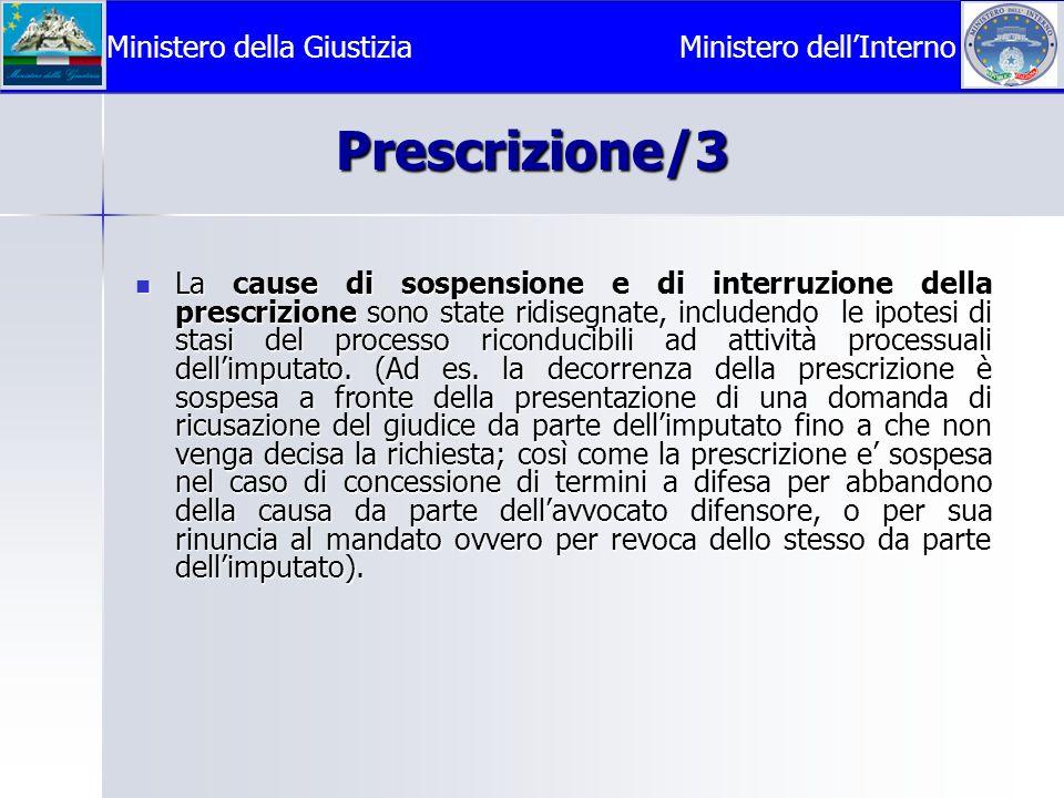 Prescrizione/3 Ministero della Giustizia Ministero dell'Interno