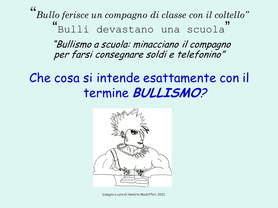 Bullo ferisce un compagno di classe con il coltello Bulli devastano una scuola Bullismo a scuola: minacciano il compagno per farsi consegnare soldi e telefonino