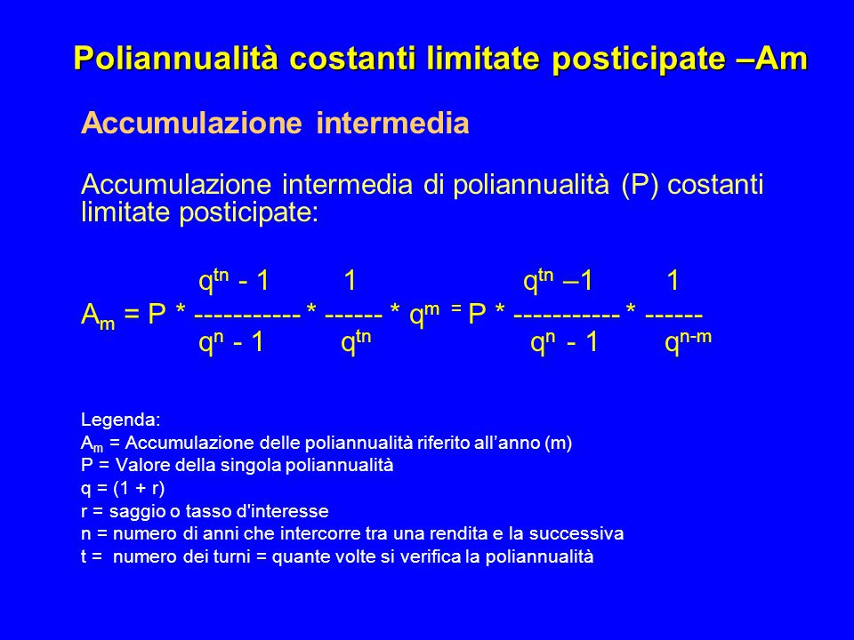 Poliannualità costanti limitate posticipate –Am
