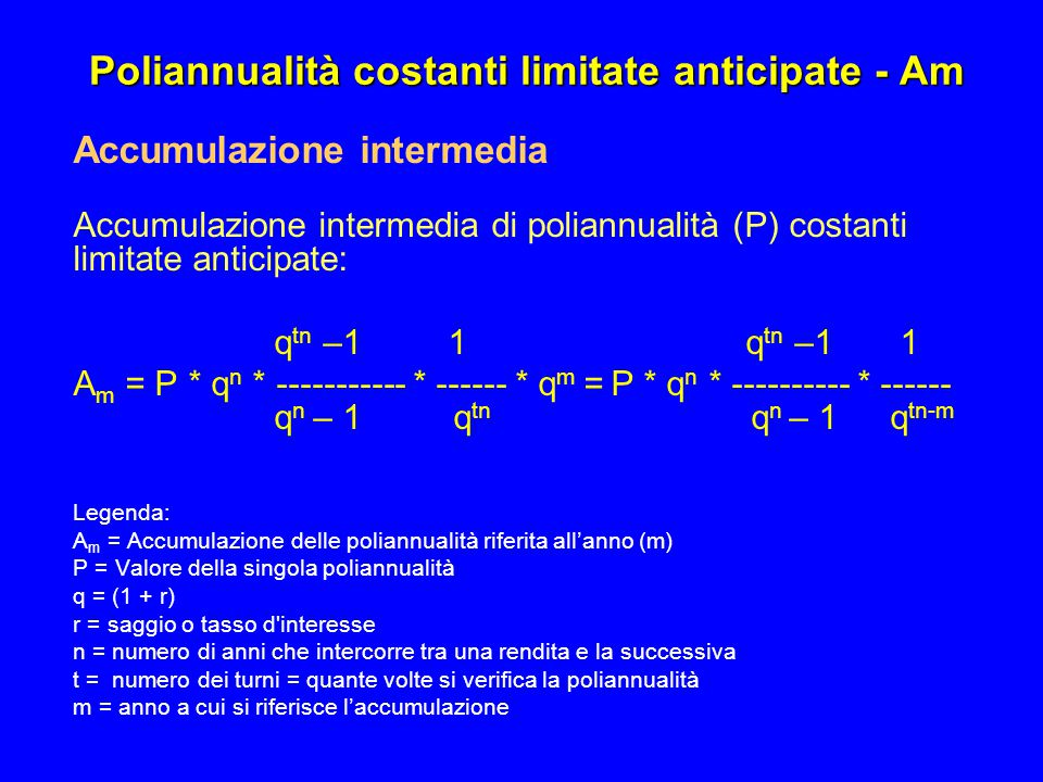 Poliannualità costanti limitate anticipate - Am