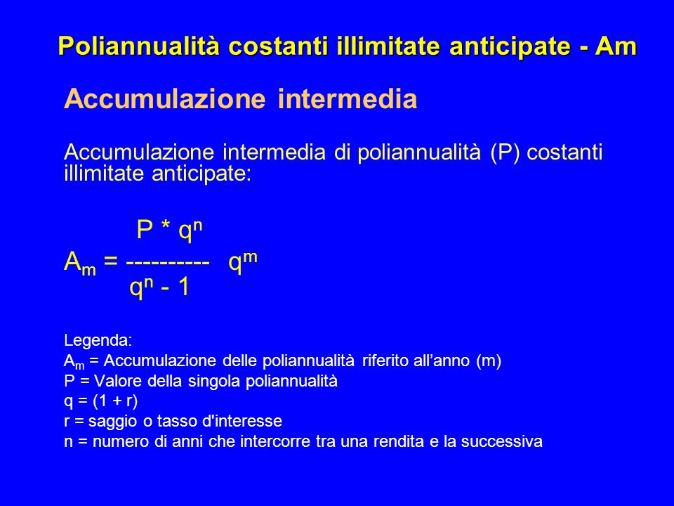 Poliannualità costanti illimitate anticipate - Am