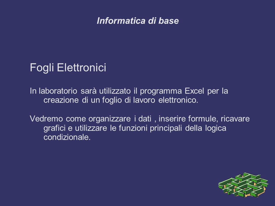 Fogli Elettronici Informatica di base