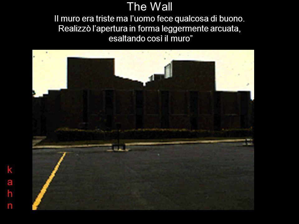 The Wall Il muro era triste ma l'uomo fece qualcosa di buono