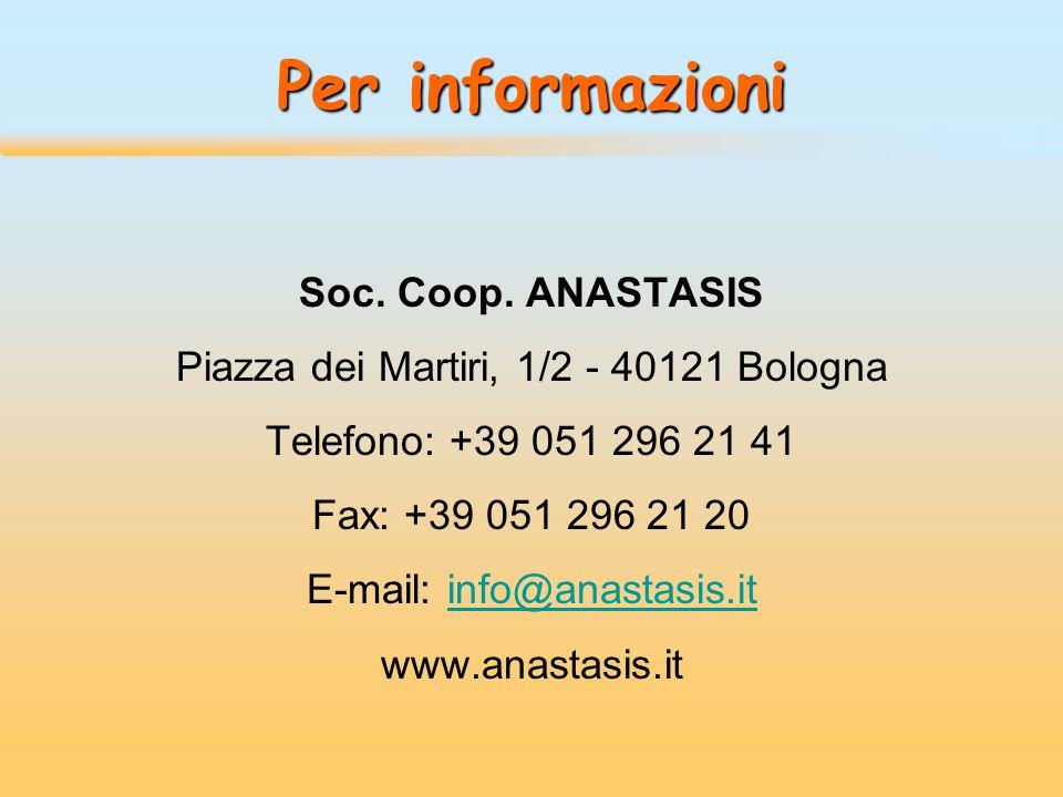 Per informazioni Soc. Coop. ANASTASIS