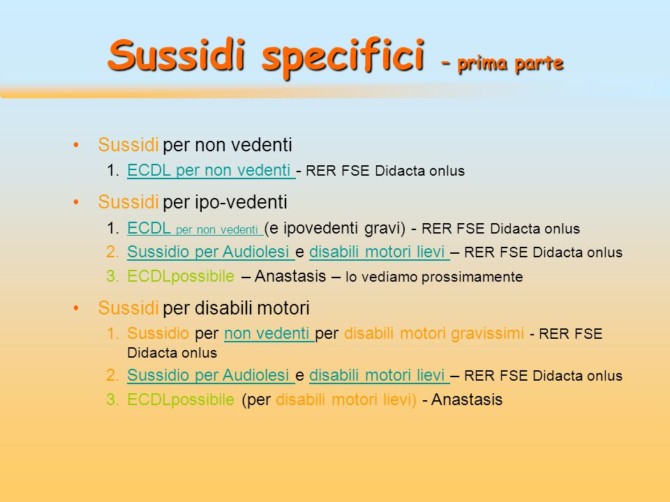 Sussidi specifici – prima parte