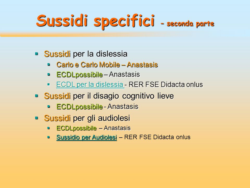 Sussidi specifici – seconda parte