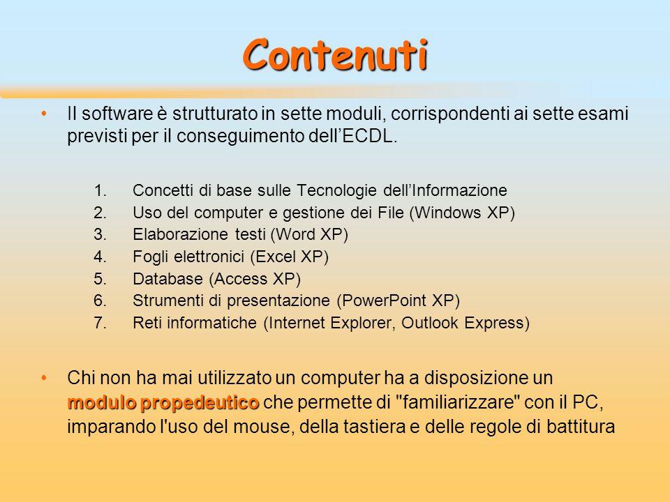 Contenuti Il software è strutturato in sette moduli, corrispondenti ai sette esami previsti per il conseguimento dell'ECDL.