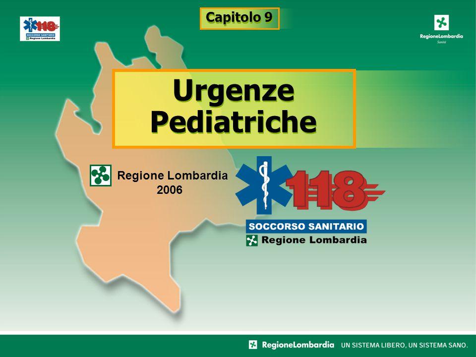 Capitolo 9 Urgenze Pediatriche Regione Lombardia 2006