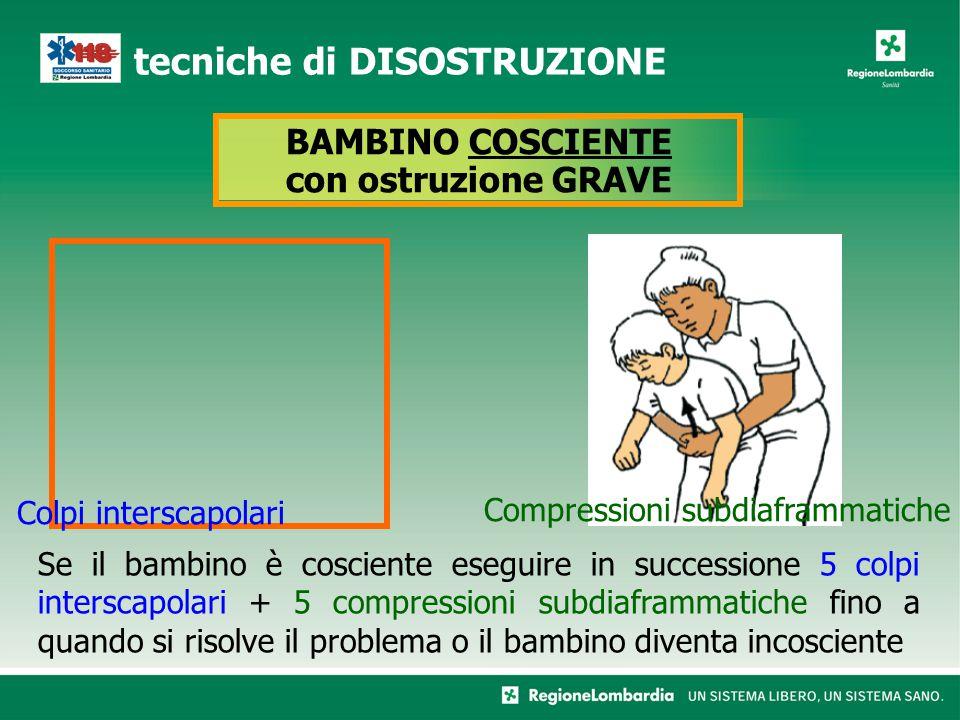 BAMBINO COSCIENTE con ostruzione GRAVE