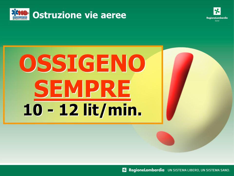 OSSIGENO SEMPRE 10 - 12 lit/min.
