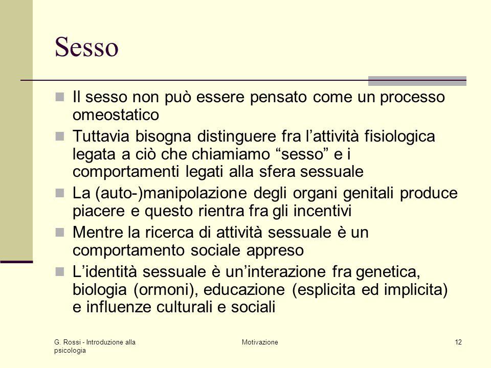 Sesso Il sesso non può essere pensato come un processo omeostatico