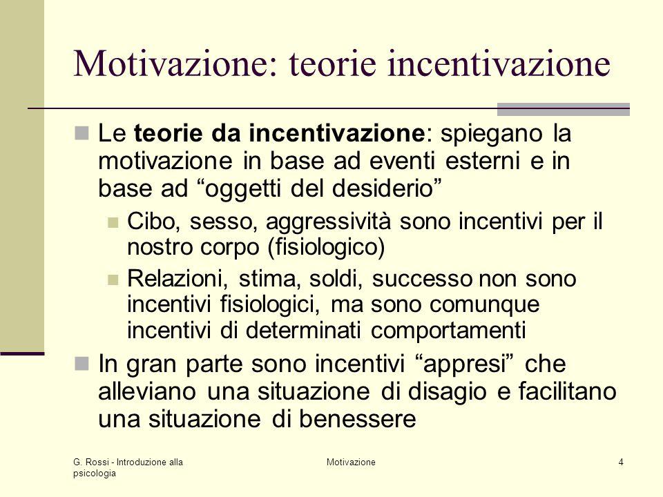 Motivazione: teorie incentivazione