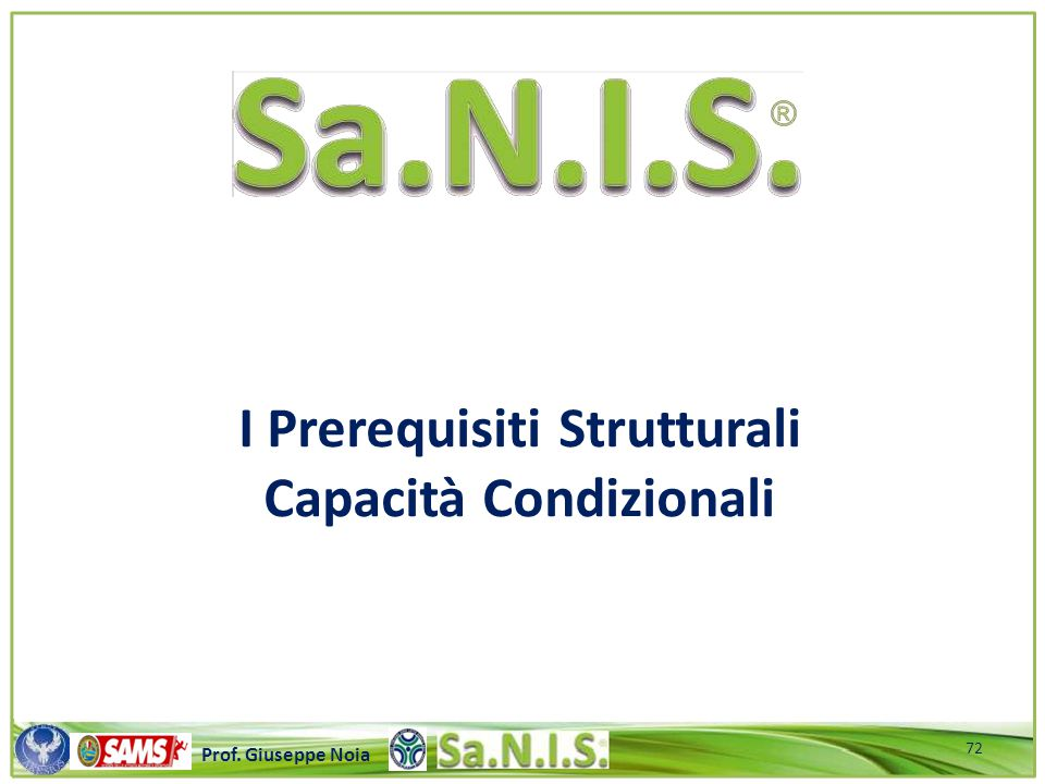 I Prerequisiti Strutturali Capacità Condizionali