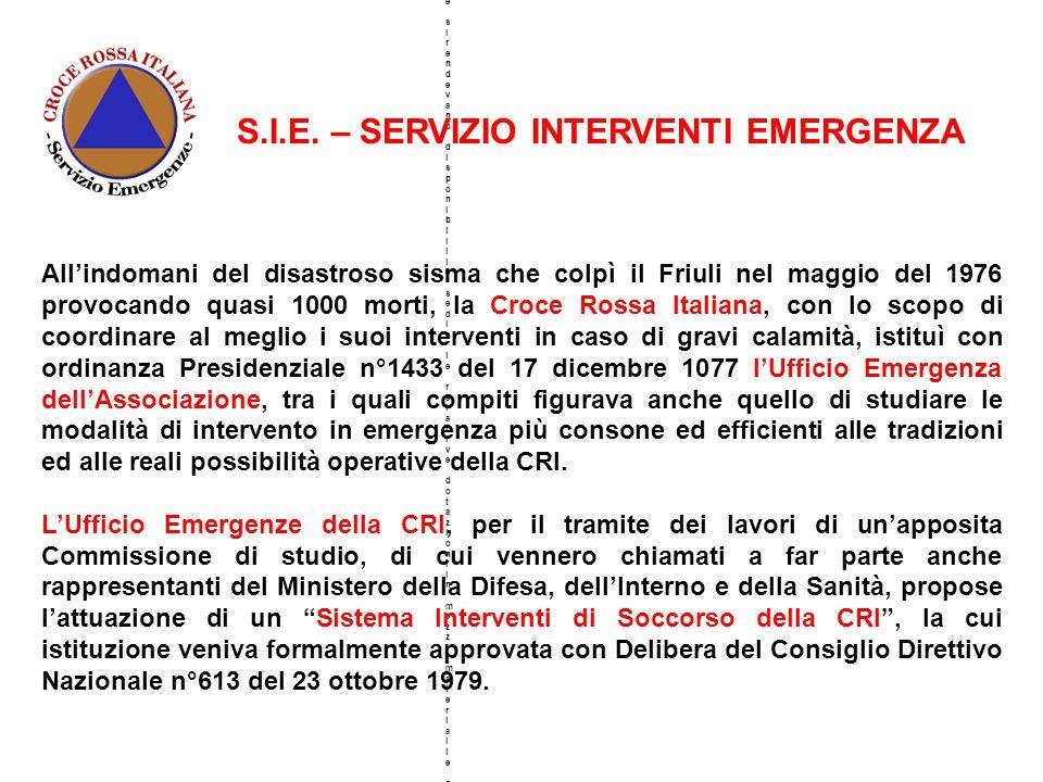 S.I.E. – SERVIZIO INTERVENTI EMERGENZA