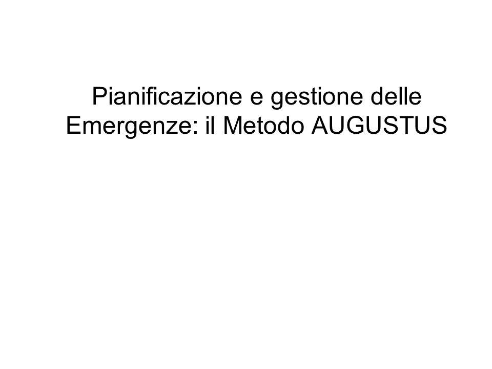 Pianificazione e gestione delle Emergenze: il Metodo AUGUSTUS