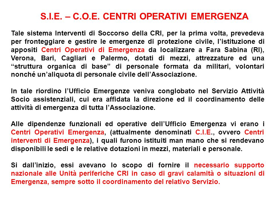 S.I.E. – C.O.E. CENTRI OPERATIVI EMERGENZA