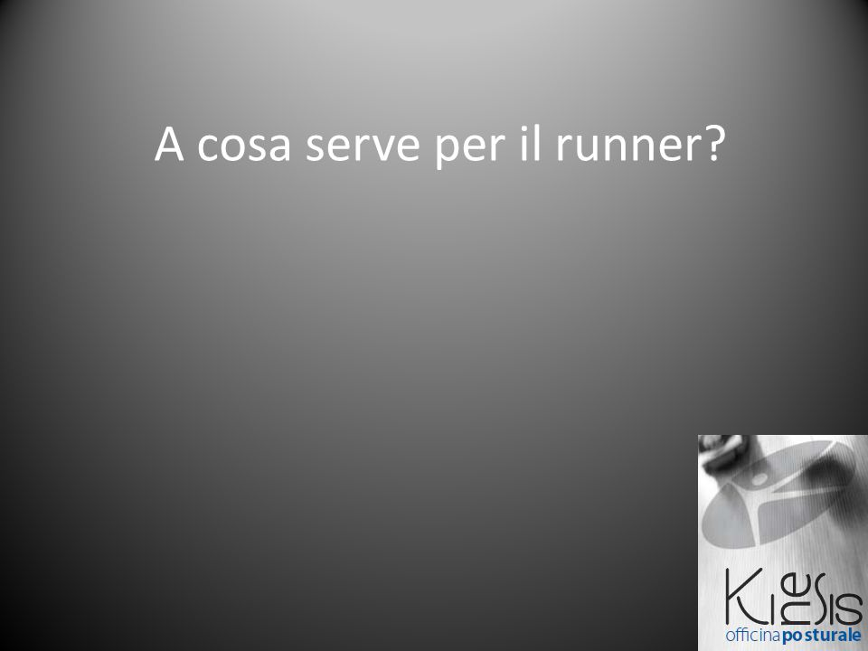 A cosa serve per il runner