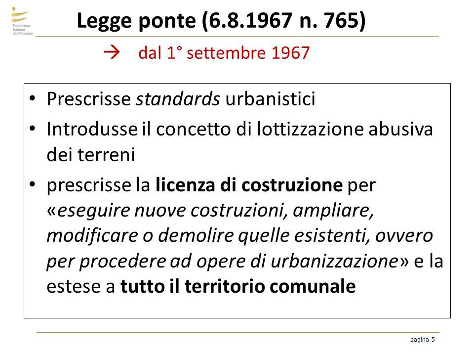 Legge ponte (6.8.1967 n. 765)  dal 1° settembre 1967