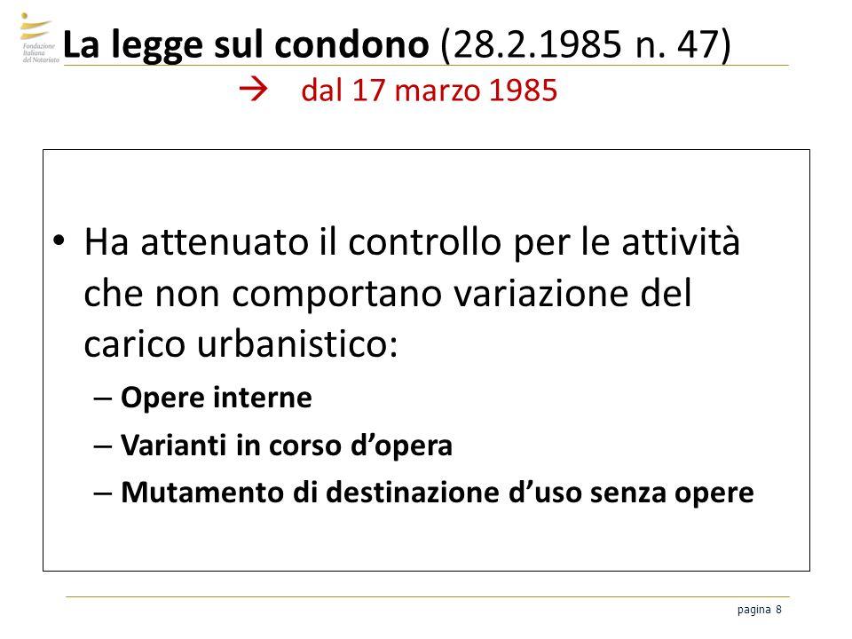 La legge sul condono (28.2.1985 n. 47)  dal 17 marzo 1985