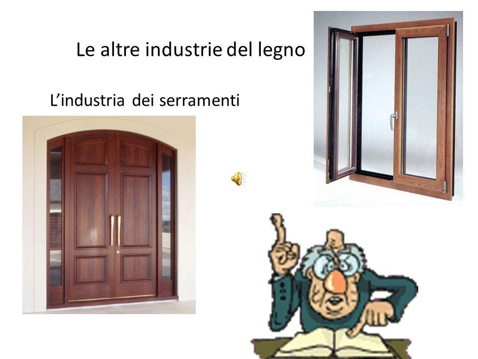 Le altre industrie del legno