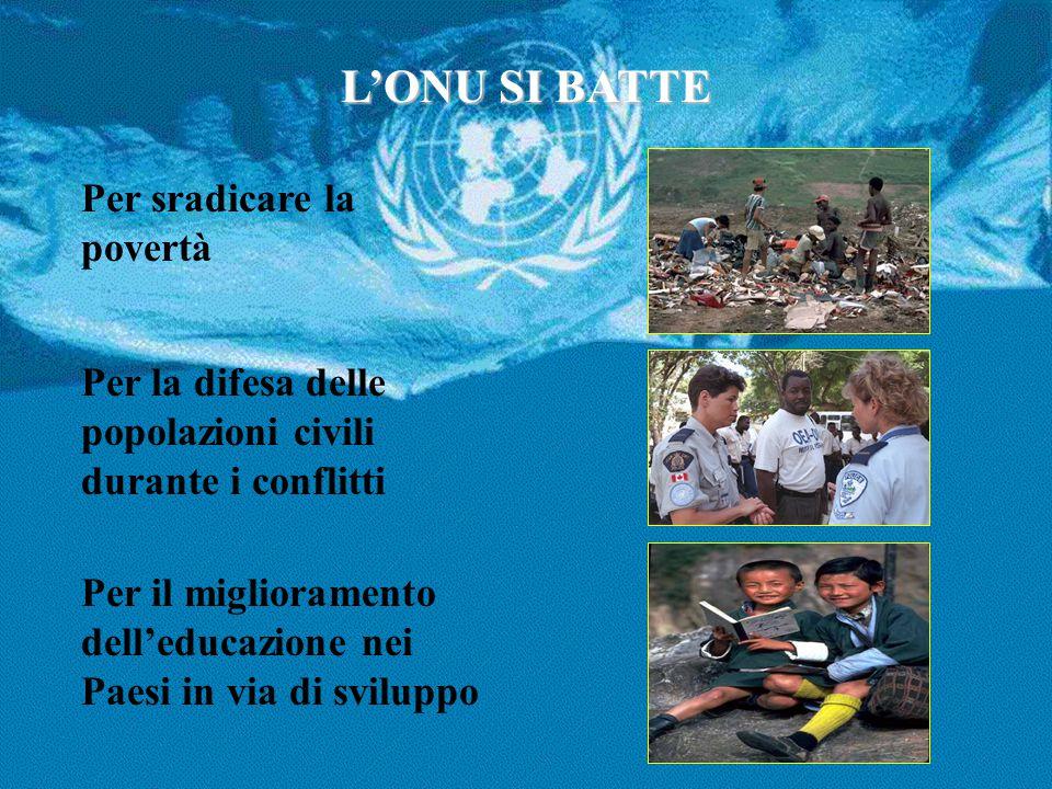 L'ONU SI BATTE Per sradicare la povertà