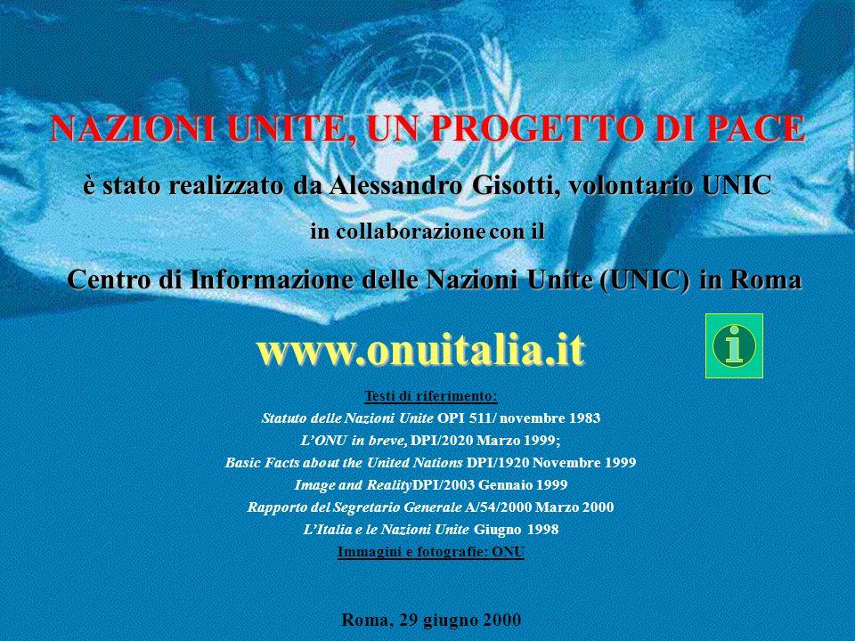 www.onuitalia.it NAZIONI UNITE, UN PROGETTO DI PACE