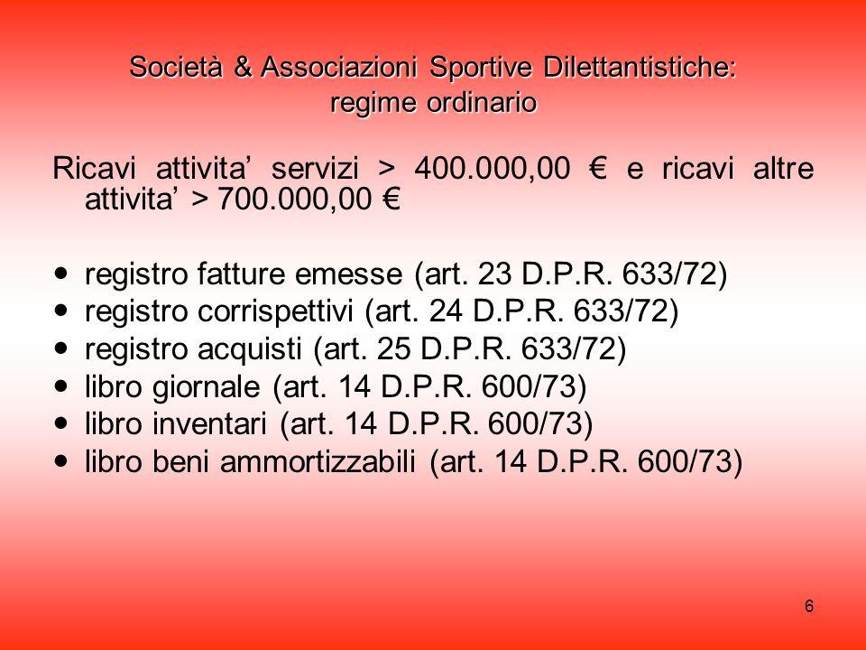 Società & Associazioni Sportive Dilettantistiche: regime ordinario