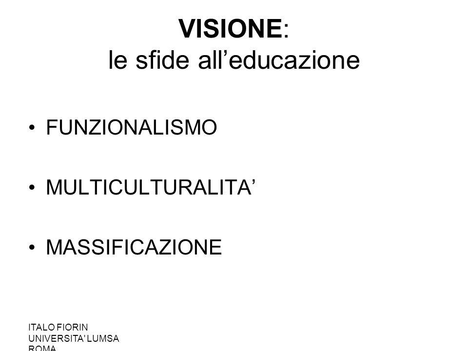 VISIONE: le sfide all'educazione