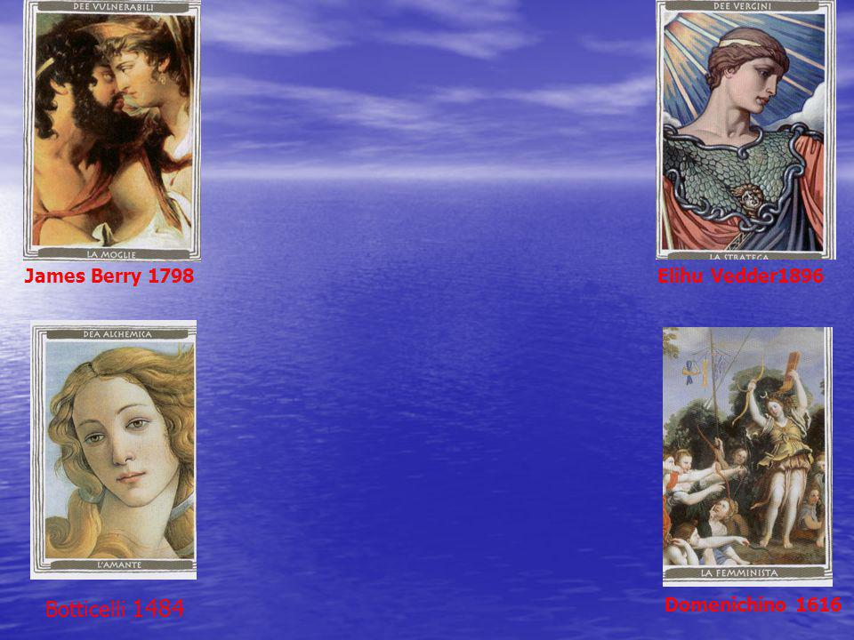 James Berry 1798 Elihu Vedder1896 Botticelli 1484 Domenichino 1616