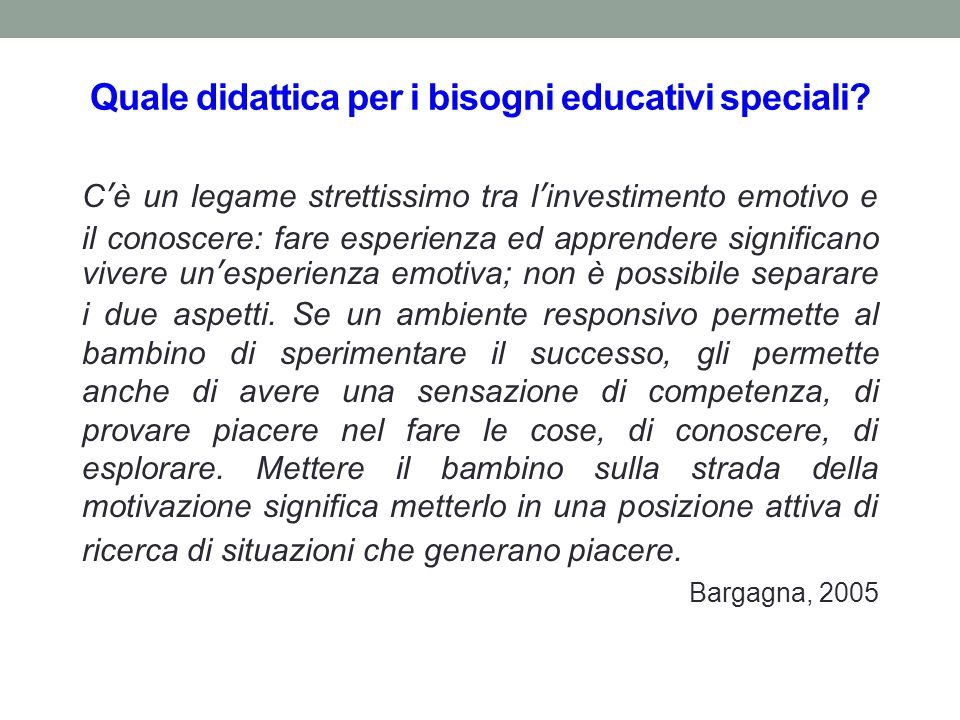 Quale didattica per i bisogni educativi speciali