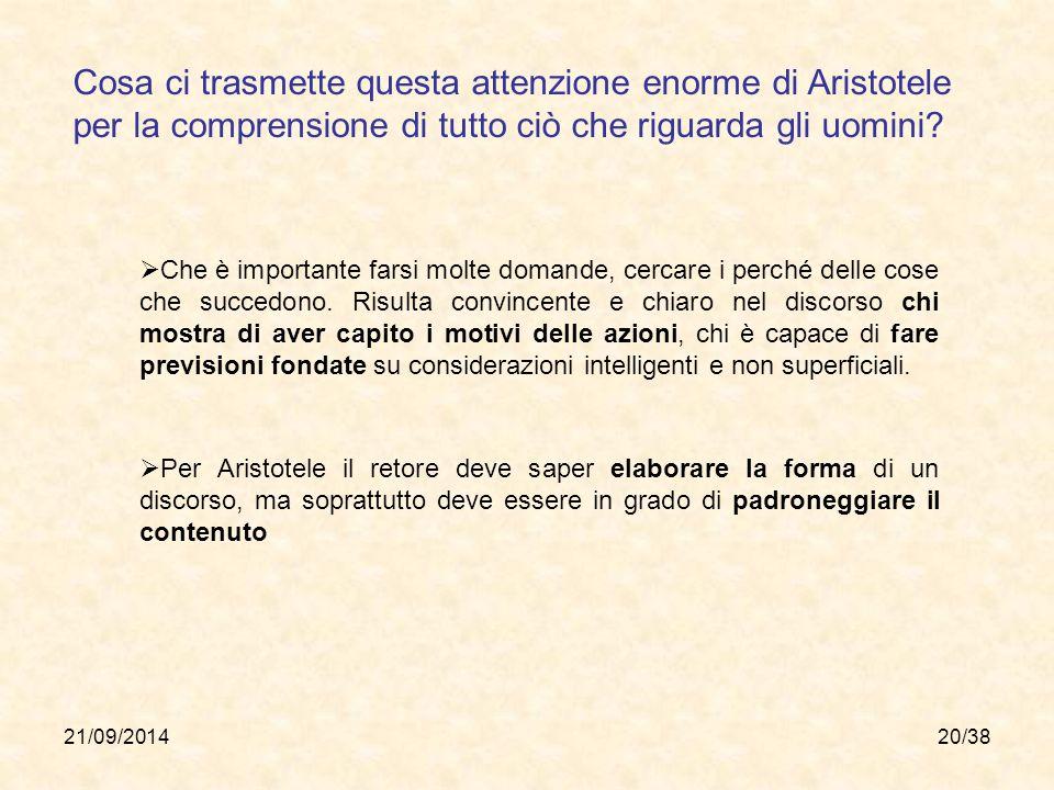 Cosa ci trasmette questa attenzione enorme di Aristotele per la comprensione di tutto ciò che riguarda gli uomini