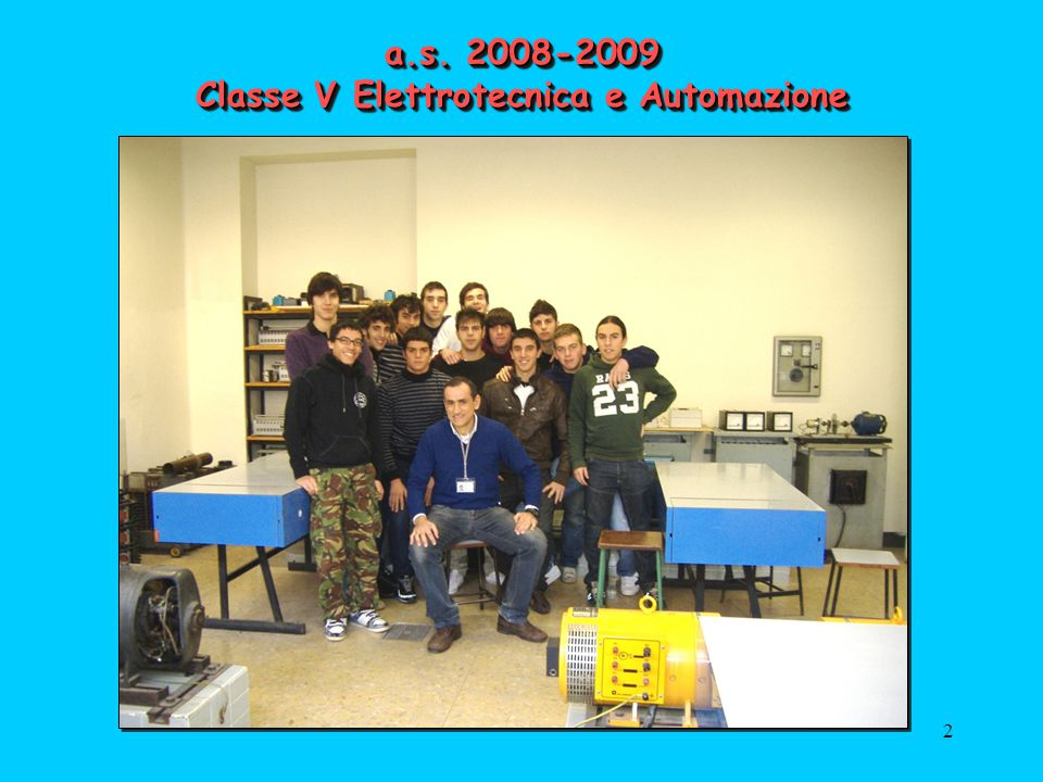a.s. 2008-2009 Classe V Elettrotecnica e Automazione