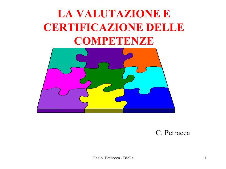 LA VALUTAZIONE E CERTIFICAZIONE DELLE COMPETENZE